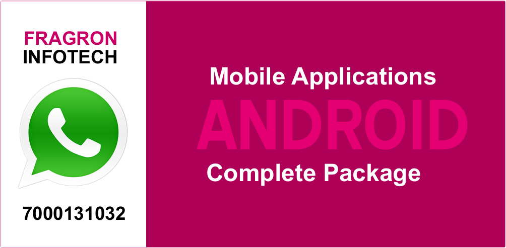 Android Mobile Application Development - Fragron Infotech