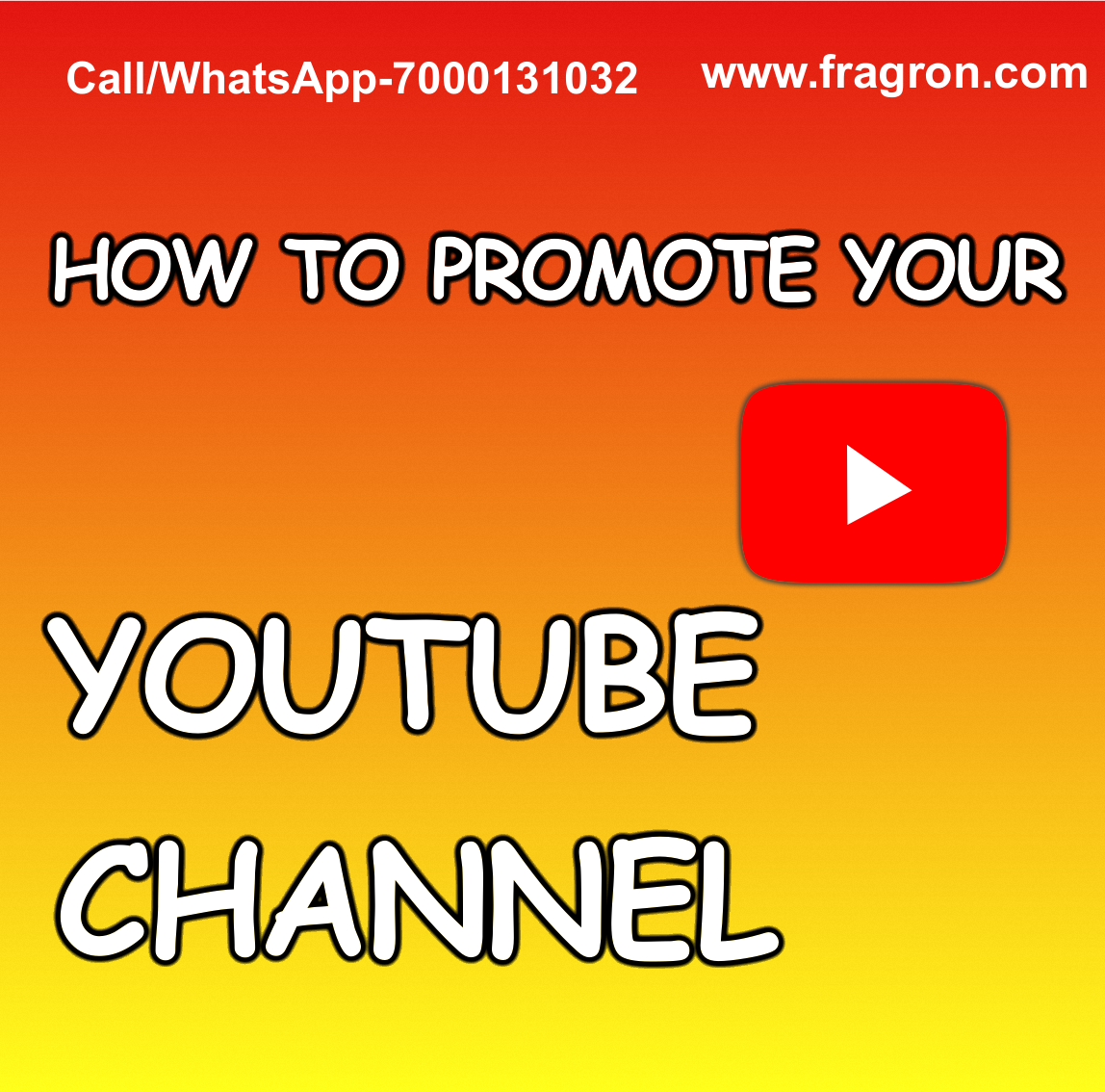 How To Promote your Youtube Channel