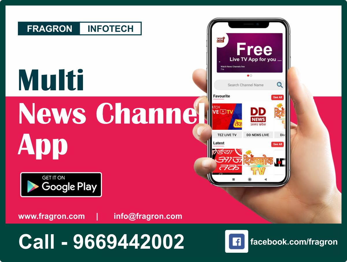 Multi Channel Android App Designed By Fragron Infotech